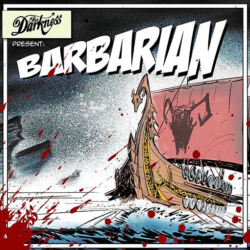 The Darkness - 'Barbarian' SIngle Artwork
