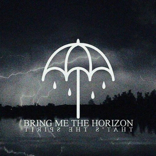 BMTH That's The Spirit