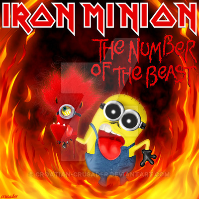 iron_minion___the_number_of_the_beast__single__by_croatian_crusader-d8mehgk